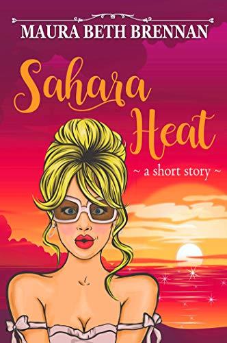 Sahara Heat by Maura Beth Brennan